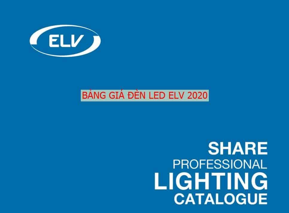 Bang Gia Catalogue Den Led Elv Lighting Moi Nhat